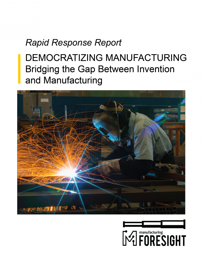 Democratizing Manufacturing Report Cover